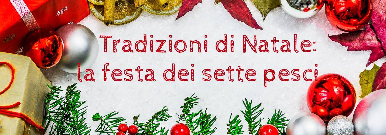 Le tradizioni Natalizie - A blog explaining Italian Christmas traditions